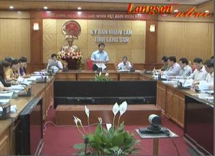 UBND tỉnh Lạng Sơn họp phiên thường kỳ tháng 6 kỳ 1