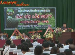 Hội làm vườn tỉnh Lạng Sơn tổ chức Đại hội khóa V, nhiệm kỳ 2013 - 2018: Tiếp tục đẩy mạnh các hoạt động hướng về cơ sở