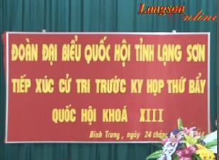 Đại biểu quốc hội tiếp xúc cử tri tại xã Bình Trung, huyện Cao Lộc