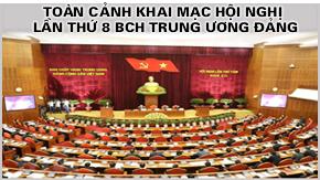 Toàn cảnh khai mạc Hội nghị lần thứ 8 BCH Trung ương Đảng
