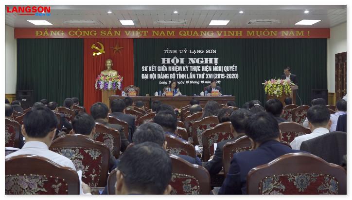 Lạng Sơn sơ kết giữa nhiệm kỳ thực hiện Nghị quyết đại hội Đảng bộ tỉnh khóa XVI