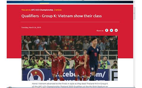Báo chí nước ngoài nói gì về chiến thắng của U23 Việt Nam trước U23 Thái Lan