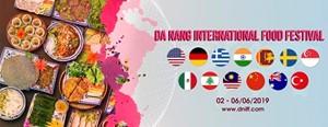 Đà Nẵng lần đầu tiên tổ chức lễ hội ẩm thực quốc tế