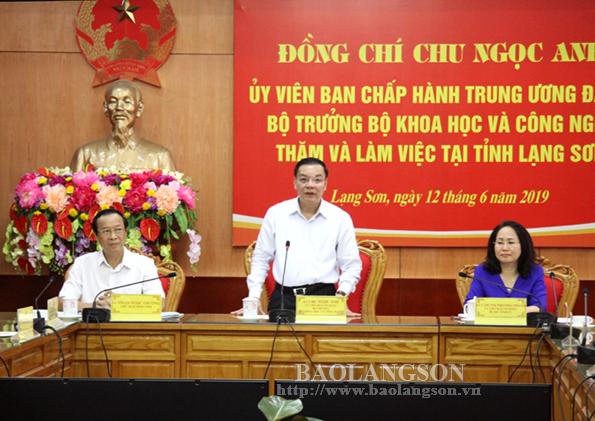Bộ trưởng Bộ Khoa học và Công nghệ làm việc tại Lạng Sơn