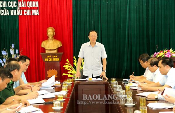 Chủ tịch UBND tỉnh kiểm tra tình hình hoạt động tại Cửa khẩu Chi Ma