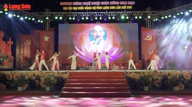 Chương trình nghệ thuật chào mừng Đại hội đại biểu Đảng bộ tỉnh Lạng Sơn lần thứ XVII, nhiệm kỳ 2020-2025