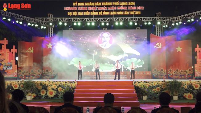 Chương trình nghệ thuật chào mừng thành công Đại hội đại biểu Đảng bộ tỉnh Lạng Sơn lần thứ XVII