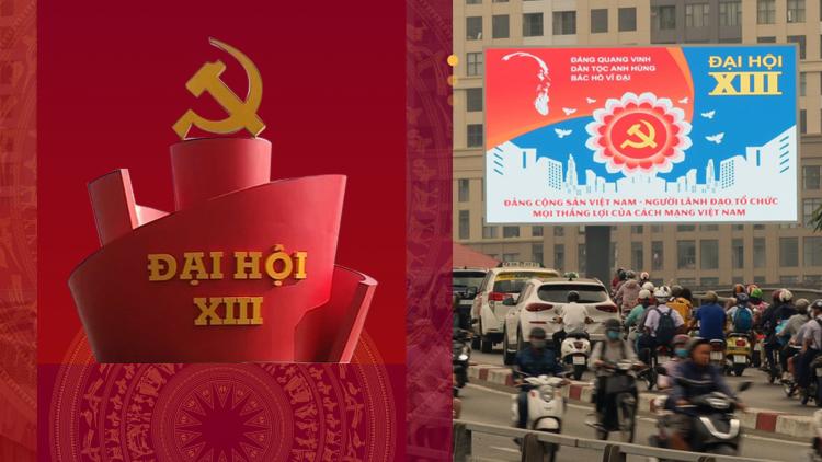 Đại hội đại biểu toàn quốc lần thứ XIII của Đảng: Sự kiện chính trị trọng đại