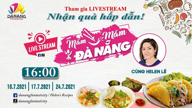 """Quảng bá ẩm thực qua chương trình livestream """"Măm măm Đà Nẵng"""""""
