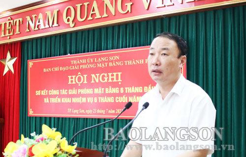 Thành phố Lạng Sơn: Đẩy nhanh tiến độ giải phóng mặt bằng các dự án trong 6 tháng cuối năm