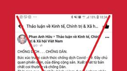 Dịch COVID-19: Không để tin giả ảnh hưởng xấu đến trật tự xã hội